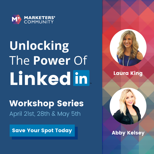 Unlocking The Power of LinkedIn Workshop